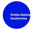 krotka_historia_kuratorstwa_kwadrat